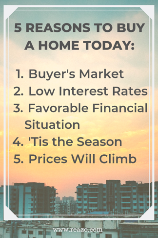 Reazo_ 5 Reasons to Buy a Home Today_