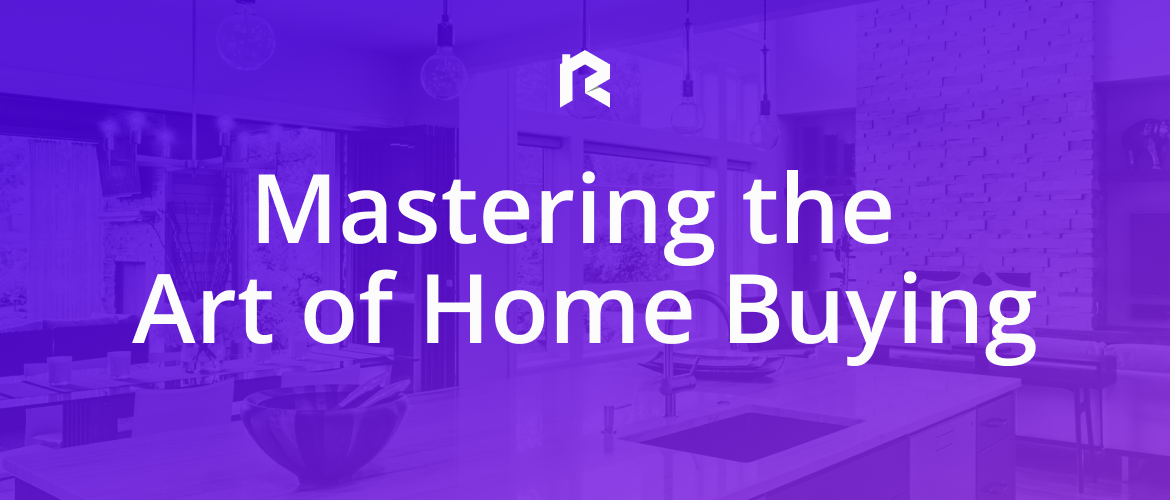 Mastering The Art Of Buying a Home Hero